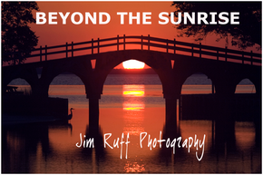 Beyond the Sunrise - Jim Ruff Photography